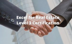 Excel for Real Estate Level 3 Certification Course