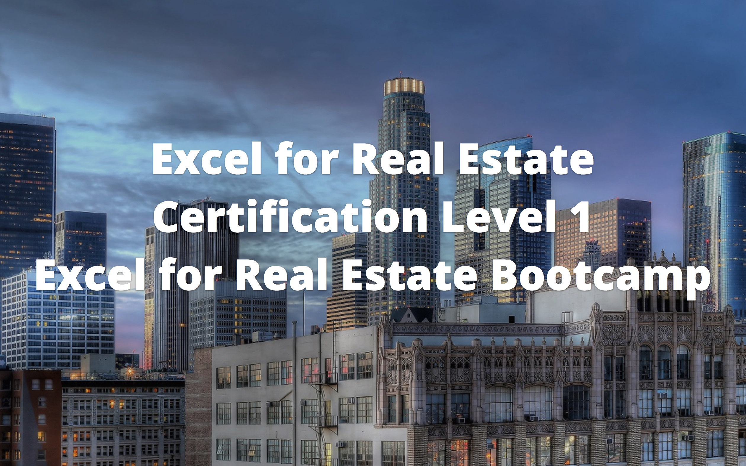Excel for Real Estate Certification Level 1 Course