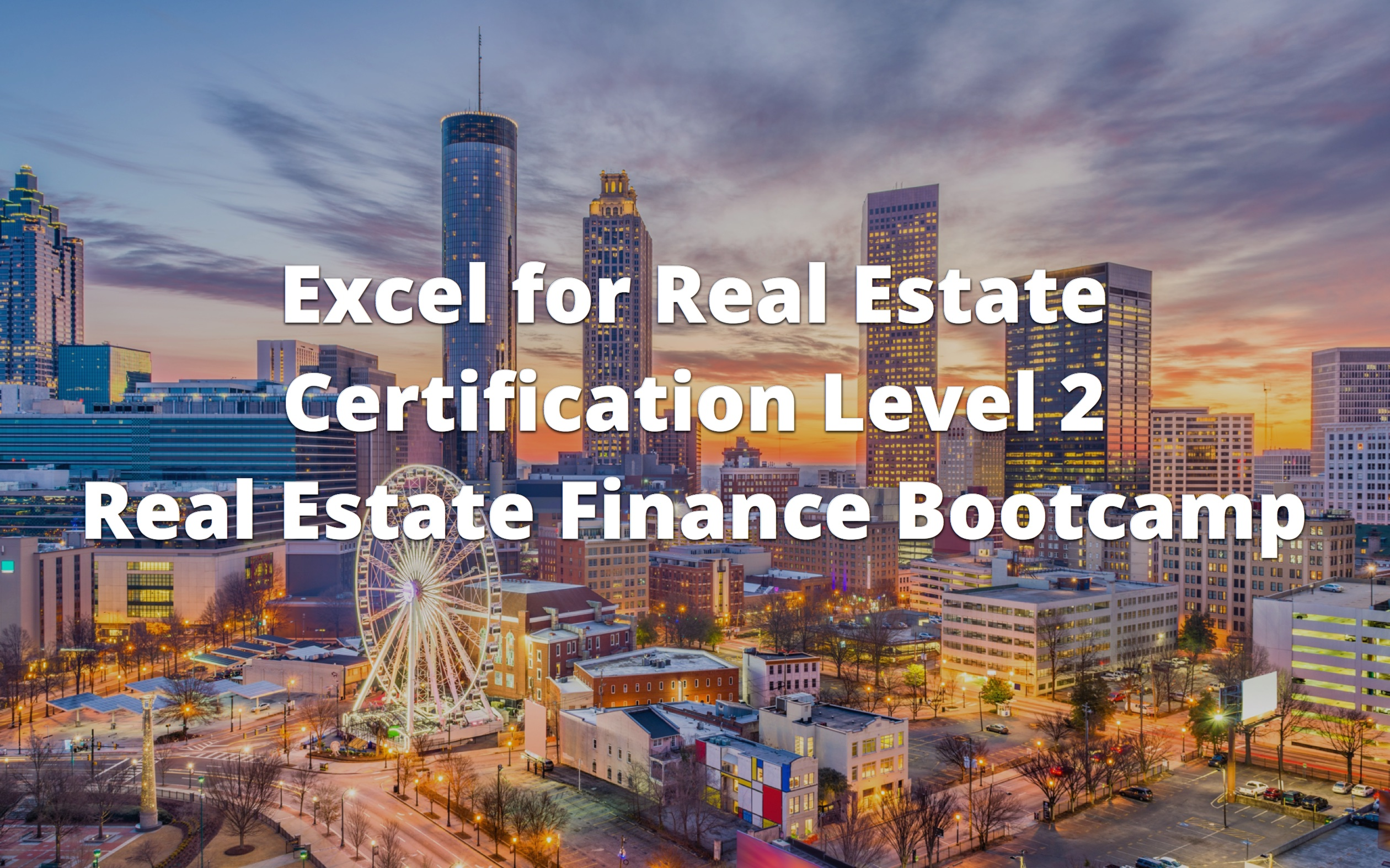 Excel for Real Estate Certification Level 2 Course