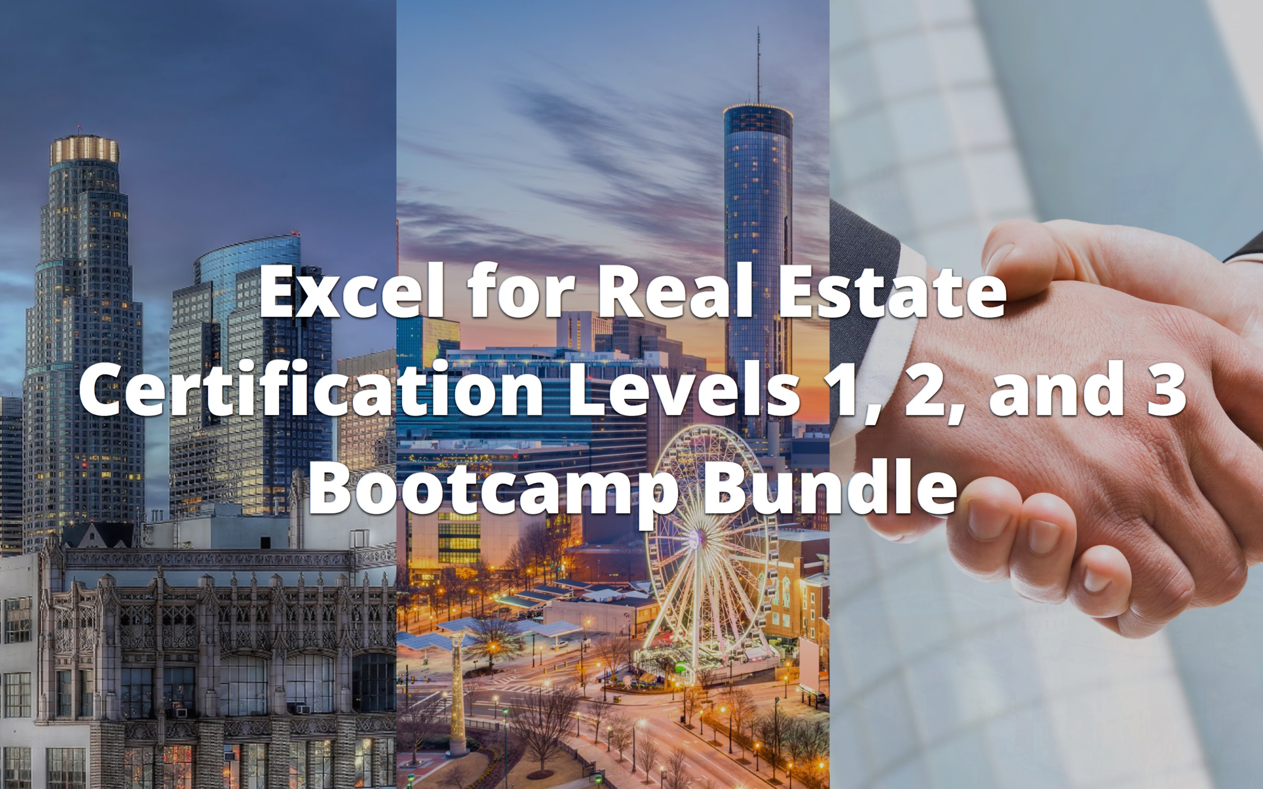Excel for Real Estate Certification Levels 1, 2, and 3 Bootcamp Bundle