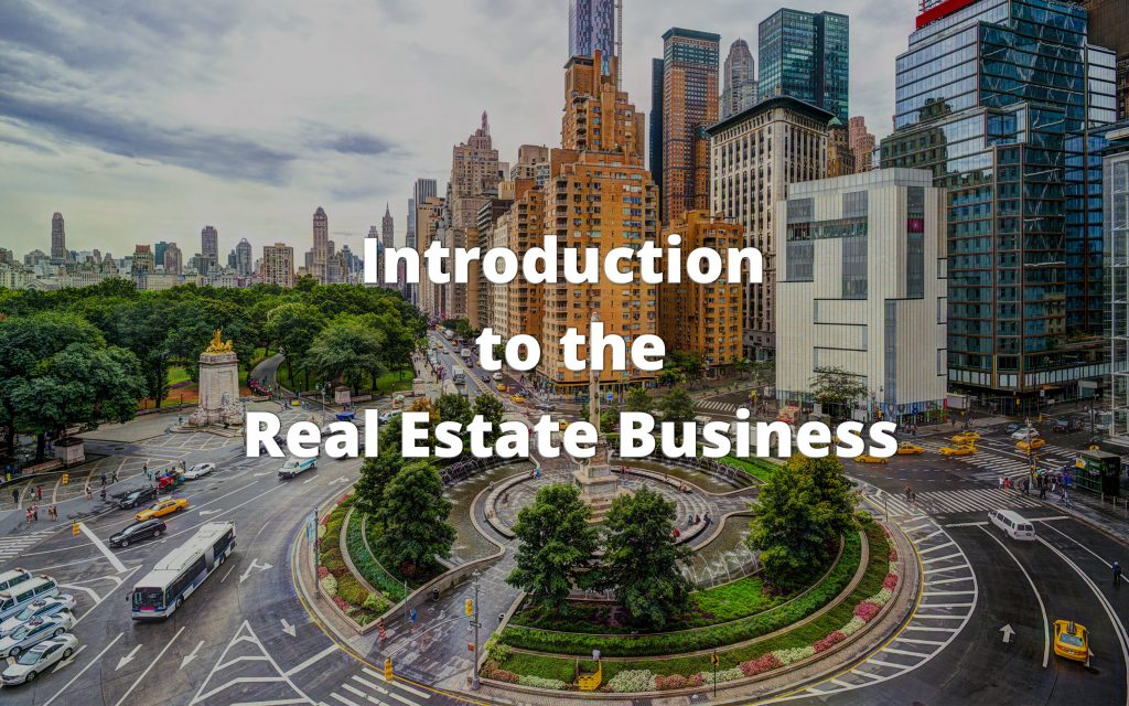 Introduction to the Real Estate Business