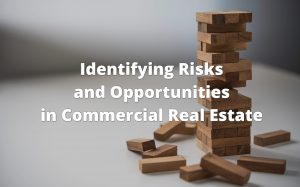 Identiying Risks and Opportunities in Commercial Real Estate
