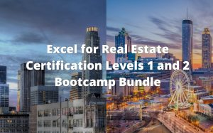 Excel for Real Estate Certification Levels 1 and 2 Bootcamp Bundle