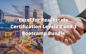 Excel for Real Estate Certification Levels 2 and 3 Bootcamp Bundle