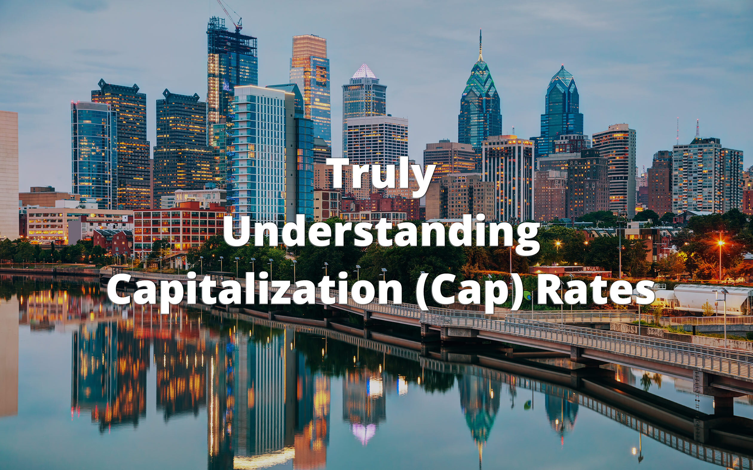 Truly Understanding Capitalization (Cap) Rates